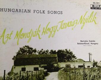 Hungarian Folk Songs - Azt Mondjak Hogy Tavasz Nyilik - vinyl record