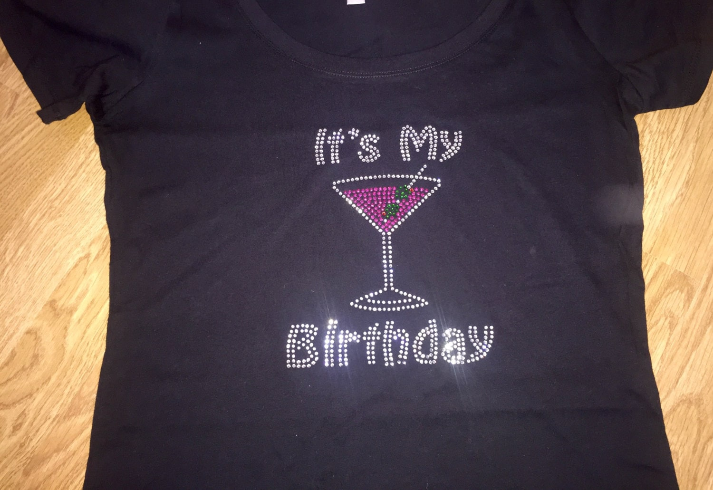 Its My Birthday Shirt Adult Dirty Martini