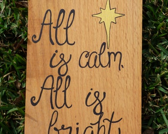 Hand Painted Wooden Sign: All is calm, All is bright