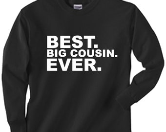 Best Big Cousin Ever custom long sleeved kids toddler youth shirt size and color choice boy or girl great gift
