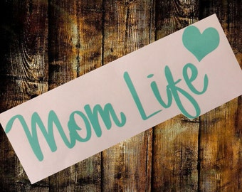 Mom Life Car Decal - Mom Life Sticker - Mothers Decal - Mommy Life Heart Decal - Car Decal - Mommy Life - Mom Life