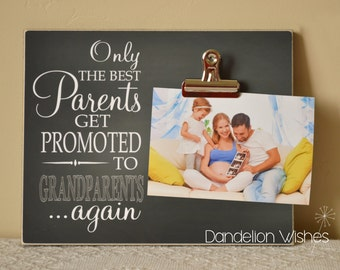 Pregnancy Reveal to Grandparents, Pregnancy Announcement Idea, Photo Frame {Only The Best Parents Get Promoted To Grandparents... Again}
