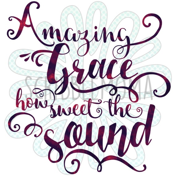 Amazing Svg: Amazing Grace Digital Download For Craft Cutters By