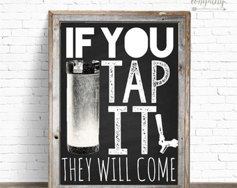 If You Tap It 8x10 Instant Download Beer Sign