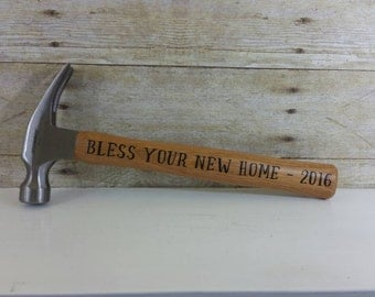 Personalized Housewarming Gift,  Unique Gift for New Home, New House Gift, Gift from Realtor,  Bless Your New Home, Personalized Hammer