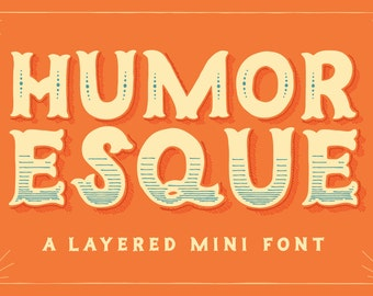 Humoresque Layered Mini OpenType Font Family - A Decorative Handlettered Font