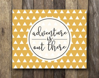 Tribal Wall Art - Instant Download Printable - Adventure is out There Print - Tribal Nursery Decor - Mustard Home Decor - Adventure Print