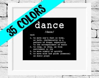 Dance Definition, Dance Quote Print, Dancer Quote, Dance Quote, Dance Print, Dance Teacher, Dancing Quotes, Dancer Print, Dancing Print
