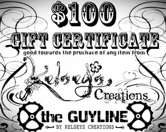GIFT CERTIFICATE - Kelseys Creations, The GuyLine, Steampunk Clothing, Gift for Girl Friend, Gift for Boy Friend, Gift for best friend