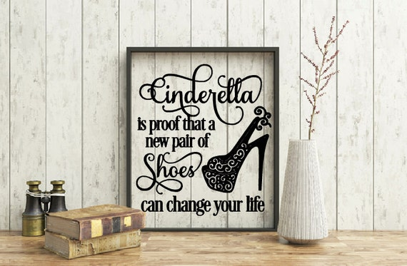 High heel shoe quote, Proof That a New Pair of Shoes, Cinderella inspired frame, Princess Bedroom Decor, Wall Nursery decor