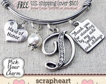 Pick Your Charm WEDDING Bracelet, Bridesmaid Gift, Personalized Maid of Honor Keepsake, Thank You for Standing By My Side Bridal Party Gifts
