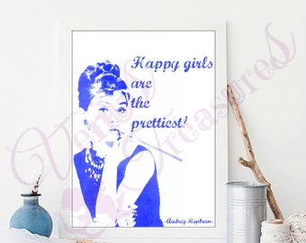 """Happy Girls Audrey Hepburn Quote Instand Download Printable Poster Card Print 8""""x10"""" Wall Home Decor Art Digital Typography"""