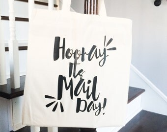 Hooray! It's mail day - Canvas tote bag
