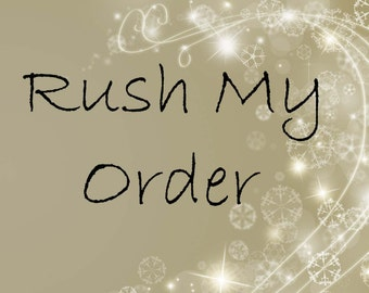 Rush My Order-Faster Processing