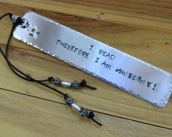 I Read Therefore I Am Awesome Stamped Metal Bookmark