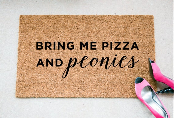 Bring me Pizza and Peonies Door Mat
