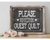 Instant 'Please sign our Guest Quilt' Printable Wedding Party OR Event Printable Rustic Chalkboard Sign Guestbook Alternative 3 Size Options