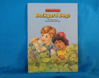 vintage 1990 Explore and Learn Backyard Bugs book by JoAnne Nelson
