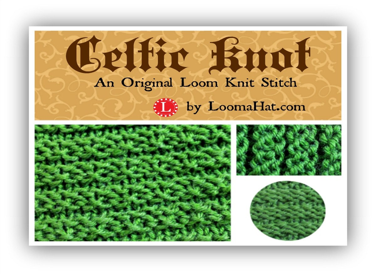 Loom Knitting Stitch Names : Loom Knitting Stitch PATTERN : The Celtic Knot with Video