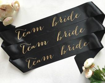 Bride to Be Team Bride Sash - Bachelorette Sash - Bridal Shower Bachelorette Party Accessory - Satin Bride Sash - Bride Gift - Bride Sash