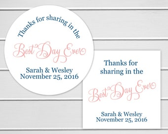 Best Day Ever Wedding Stickers, Wedding Favor Labels, Wedding Favor Stickers, Thanks for sharing in the Best Day (#170)