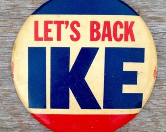 "RARE ""Let's Back Ike"" 1952 Dwight D. Eisenhower Presidential Campaign Button-Large 6"""