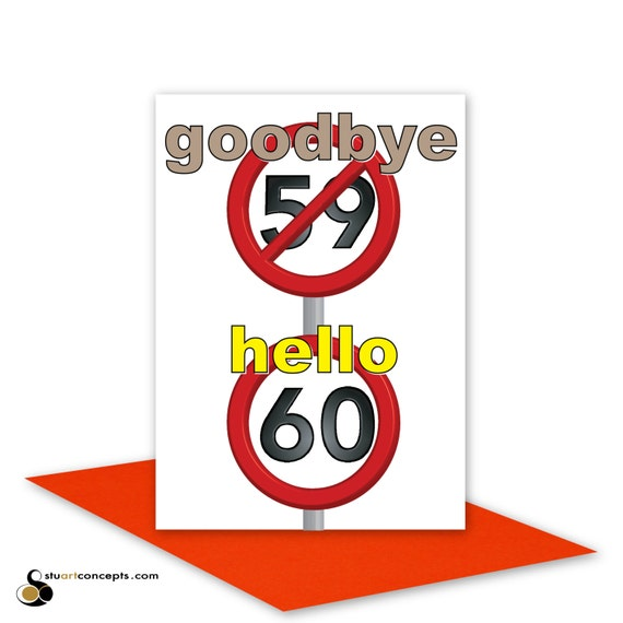 Funny 60th Happy Birthday Card for him for her 60 birthday – 60 Birthday Card Messages