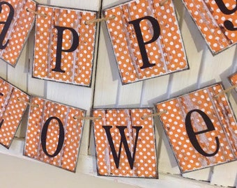 Happy Halloween Banner Sign Garland Bunting Distressed Barn Siding Cards Orange Polka Dots Distressed Grunge Rustic Chippy