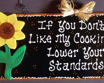 SUNFLOWER KITCHEN If You Don't Like My Cooking SIGN Southwest Wall Plaque
