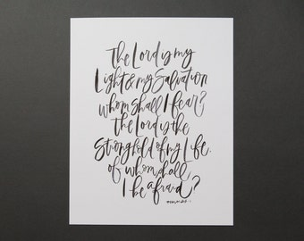 Psalm 27:1 The Lord is my Light and my Salvation // 11x14 Print in White