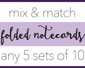 5 Sets of 10 Folded Notecards // Note Card Sets // Stationery Sets // Custom Note Cards // Bridesmaid Gifts // Coworker Gifts
