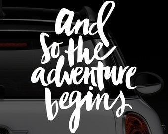 And So The Adventure Begins car decal