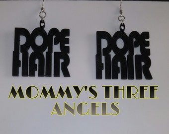 Dope Hair Earrings READY TO SHIP