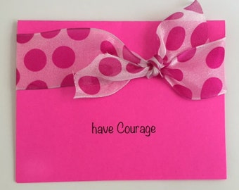 Breast Cancer Card -  Inspirational Handmade Encouragement Card - Free! Removable Scripture Verse! Have Courage.Pink Polka Dot Ribbon