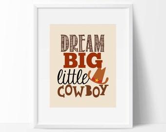 """Dream Big Cowboy Print - 8"""" x 10"""" Nursery Print - Cowboy Print - Wild West Nursery - Cowboy Room - DIY Digital Download"""
