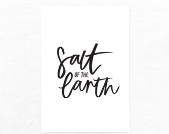 Salt of the Earth Print