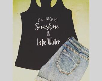 All I need is Sunshine & Lake Water