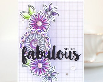 You are Fabulous - floral card