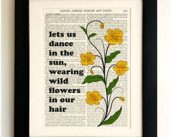 ART PRINT on old antique book page - Let us dance in the sun, flowers Quote, Vintage Wall Art Print, Encyclopaedia Dictionary Page