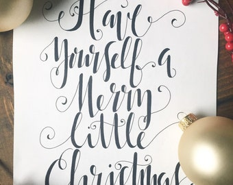 "8x10 ""Have yourself a merry little Christmas"" Christmas Calligraphy"