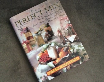 The Perfect Mix Cookbook