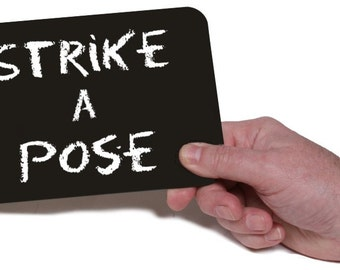 Strike a Pose - Printed Chalk Board 18.5cm  013-114