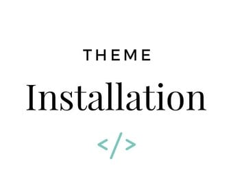 THEME INSTALLATION for Premade Blogger and Wordpress Blog Templates