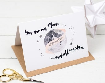 You Are My Moon & All Of My Stars Card