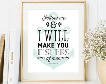 Matthew 4:19, Fishers of Men Bible Verse, 8x10 Custom Print