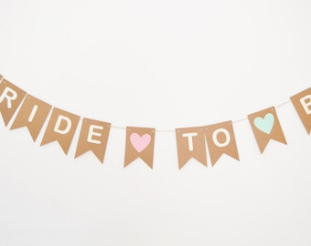 Bride To Be Banner, Hen Party Decoration, Bridal Shower, Rustic Bunting
