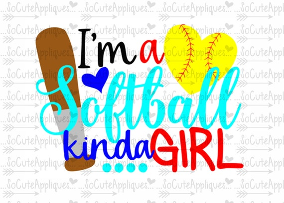 Svg Dxf Eps Cut File I M A Softball Kinda Girl