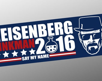 Heisenberg / Pinkman 2016 Campaign Vinyl Decal/Bumper Sticker - Breaking Bad