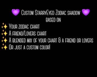 Custom StarryEyed Zodiac Shadow