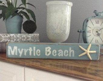 "Distressed Wooden ""MYRTLE BEACH"" Sign"